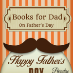 books for dads on father's day by paradisepraises.com