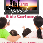 Learn Spanish with Bible Cartoons via ParadisePraises.com