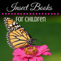A fun yet educational list of insect books for children. ParadisePraises.com