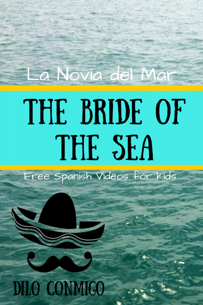 Dilo Conmigo: the bride of the sea. Free Spanish videos for kids via ParadisePraises.com