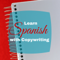 Learn Spanish with copywriting via ParadisePraises.com