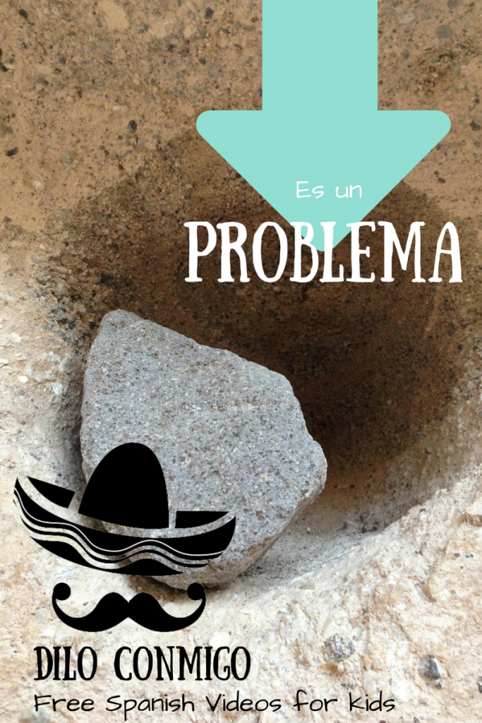 Es un problema/ that's a problem: Free Spanish learning videos for kids via ParadisePriases.com