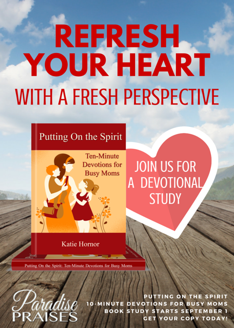 Putting On the Spirit Community Wide Devotional Study @ParadisePraises.com