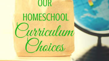 Our Homeschool Curriculum Choices 2015-2016 (and free curriculum printable)