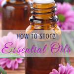 How to store essential oils via paradisepraises.com