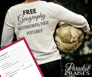 Free Geography Notebook Page Printable at ParadisePraises.com