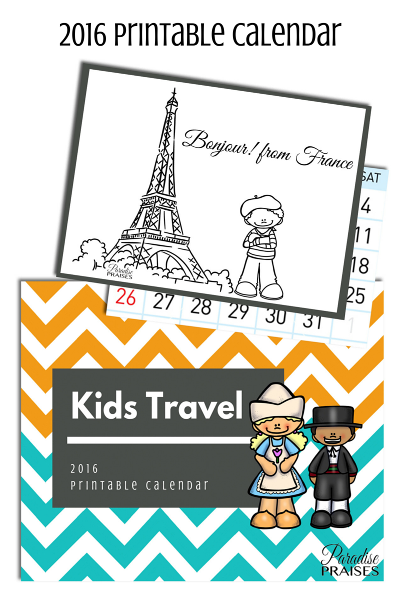 Kids Travel 2016 Printable Calendar via ParadisePraises.com