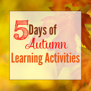 5 Days of Autumn Learning Activities