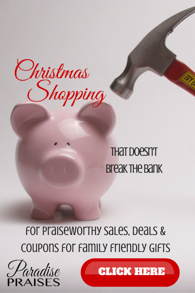 Christmas Shopping that doesn't break the bank, the best black friday deals, and coupons at Paradisepraises.com