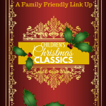 Children's Christmas classics and a link up at ParadisePraises.com