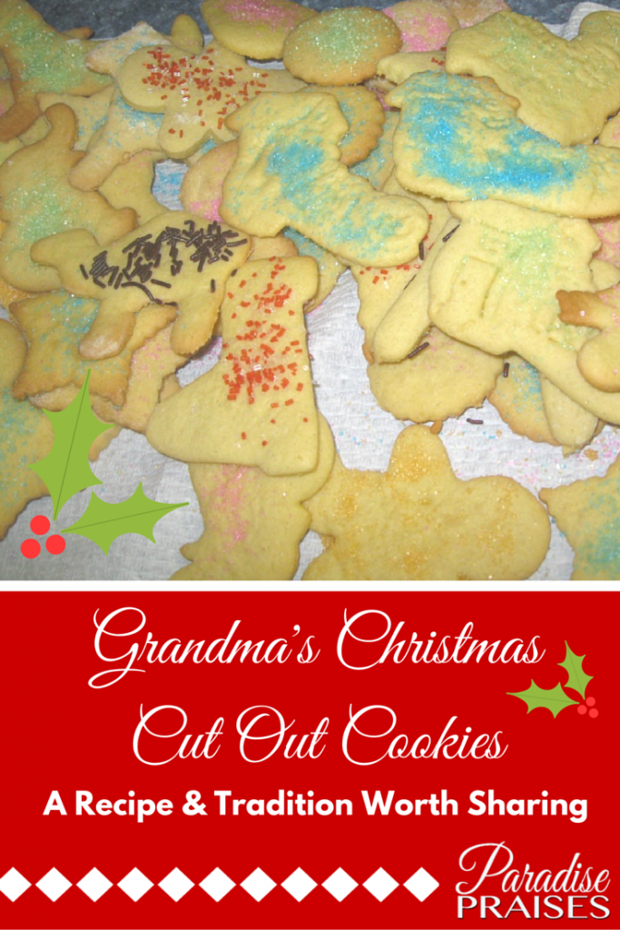 Grandma's Christmas Cut Out Cookie Recipe via ParadisePraises.com