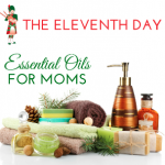 Best Essential Oils for Moms via ParadisePraises.com