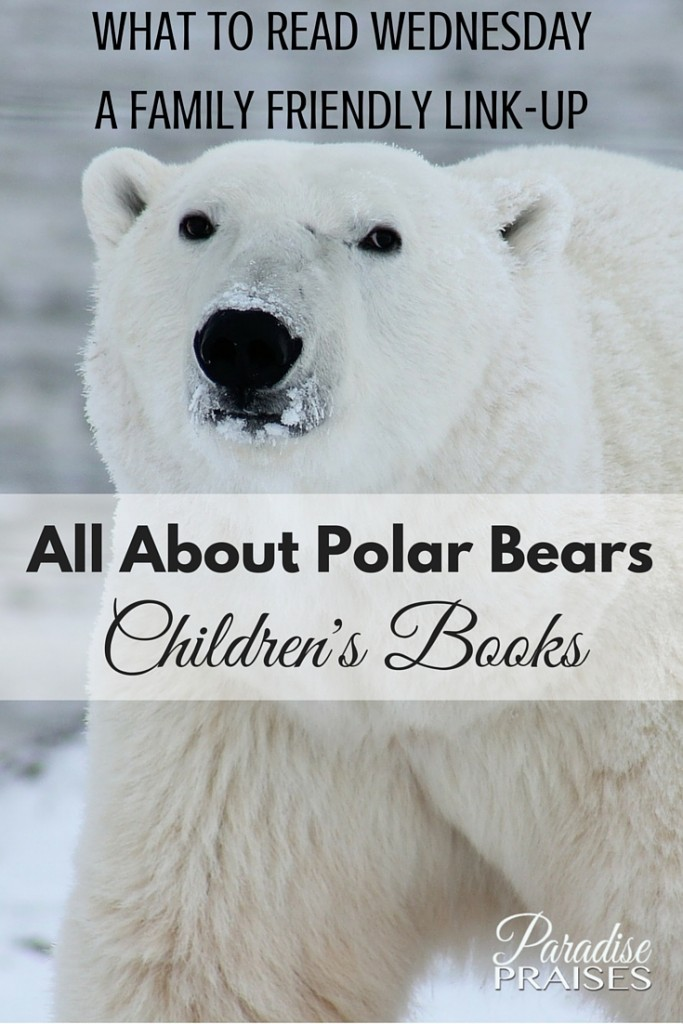 Learn all about these majestic bear of the ice in this week's What to Read Wednesday children's book family friendly link-up.