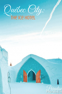 Québec City, the Ice Hotel, paradisepraises.com