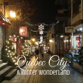 Québec City: A Winter Wonderland, what to see and do in the most european city in the Americas, paradisepraises.com