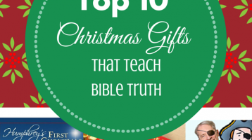 Top 10 Christmas Gifts that Teach Bible Truth
