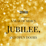 2016 The Jubilee year of Mercy via ParadisePraises.com