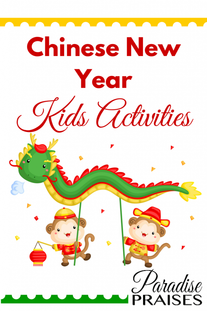 Chinese New Year Kids Activities via paradisepraises.com
