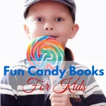 Fun candy books for kids including fun fiction, recipe books, coloring books, science, and math books. Includes a family friendly link-up, What to Read Wednesday.