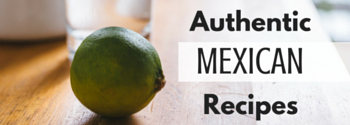 authentic mexican holiday recipes