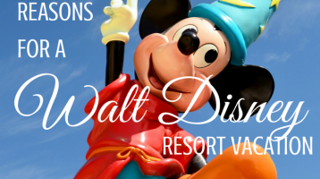 3 Reasons to Take a Walt Disney Resort Vacation (Giveaway)