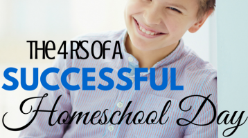 The 4 R's of a Successful Homeschool Day