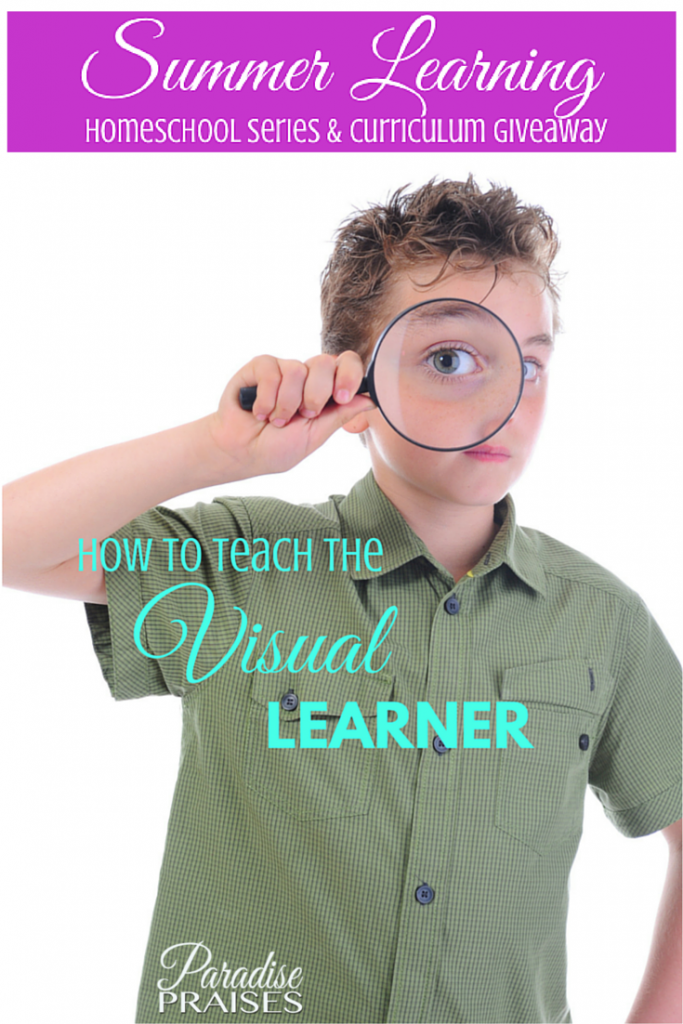 How to teach the visual learner via Paradisepraises.com