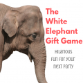 The White Elephant Gift Game