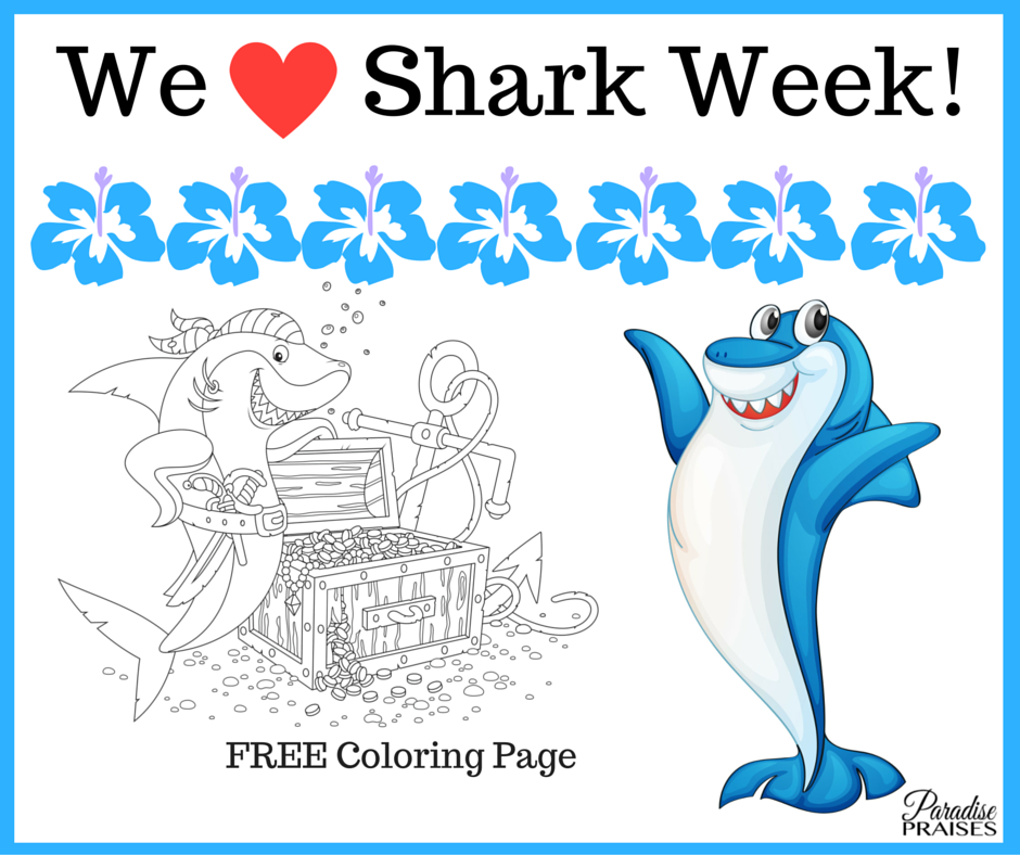 We Love Shark Week, free coloring pages via ParadisePraises.com