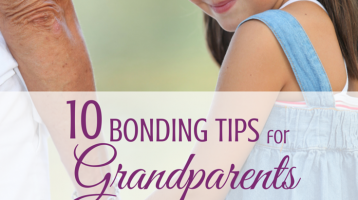 Ten Bonding Tips for Grandparents
