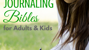 Journaling Bibles for Adults & Kids