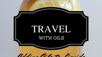 Travel with Oils: Using EO's in liquids