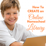 How to Create an Online Homeschool Library via ParadisePraises.com