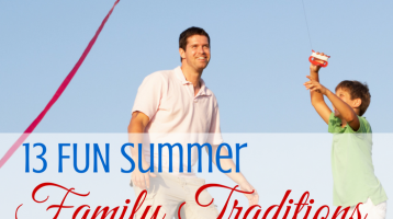 13 Fun Summer Family Traditions