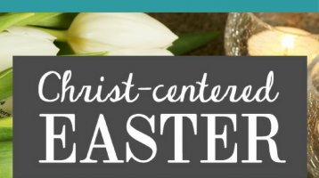 Celebrating Easter With an Emphasis on Biblical Traditions