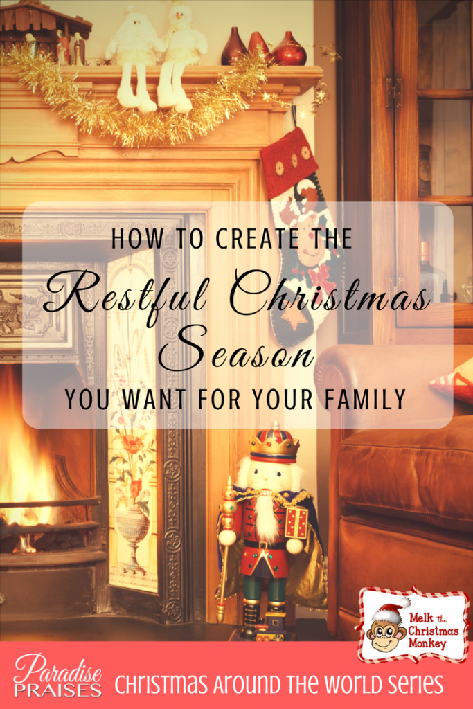 How to create a restful Christmas season | ParadisePraises.com