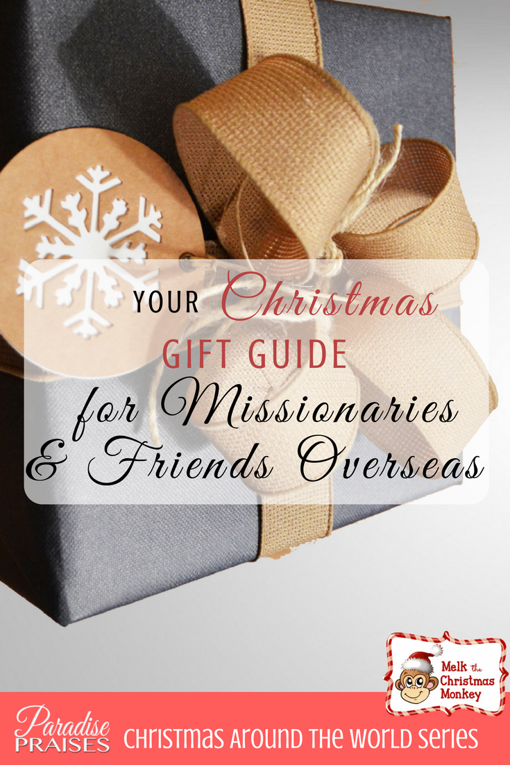 Christmas Gift Guide for Missionaries | ParadisePraises.com