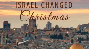 How Being in Israel Changed Christmas