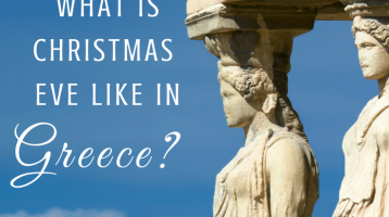 What is Christmas Eve Like in Greece?
