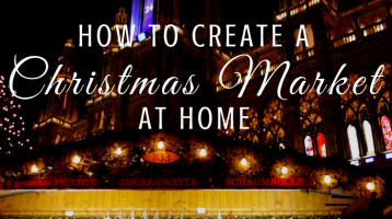 How to Create a Christmas Market at Home