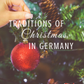 traditions of Christmas in Germany paradisepraises.com