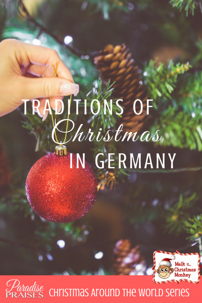 how do they celebrate Christmas in Germany paradisepraises.com