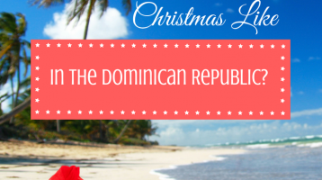 What is a Dominican Republic Christmas Like? [and a Cash GIVEAWAY]