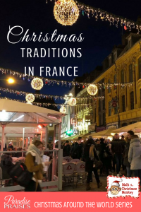 Christmas traditions in France paradisepraises.com