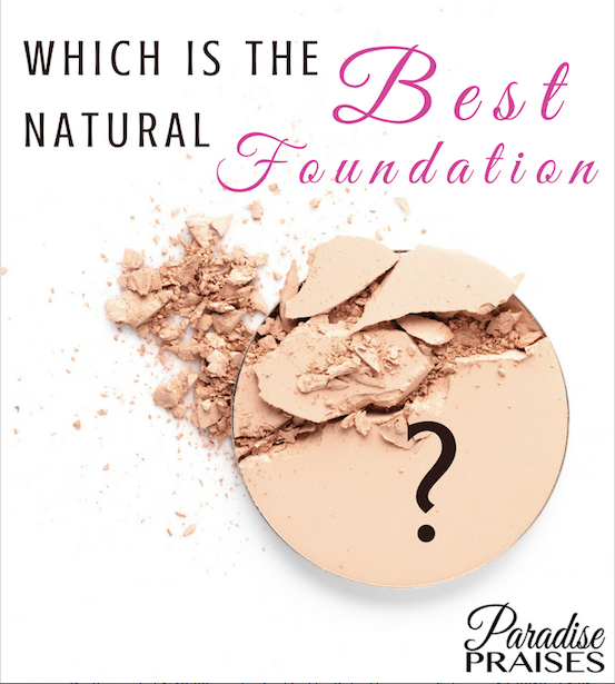 best natural makeup paradisepraises.com