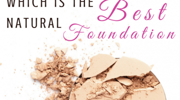 Which is the Best Natural Foundation?