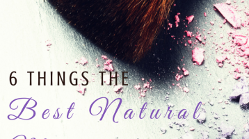 6 Things the Best Natural Makeup Doesn't Have