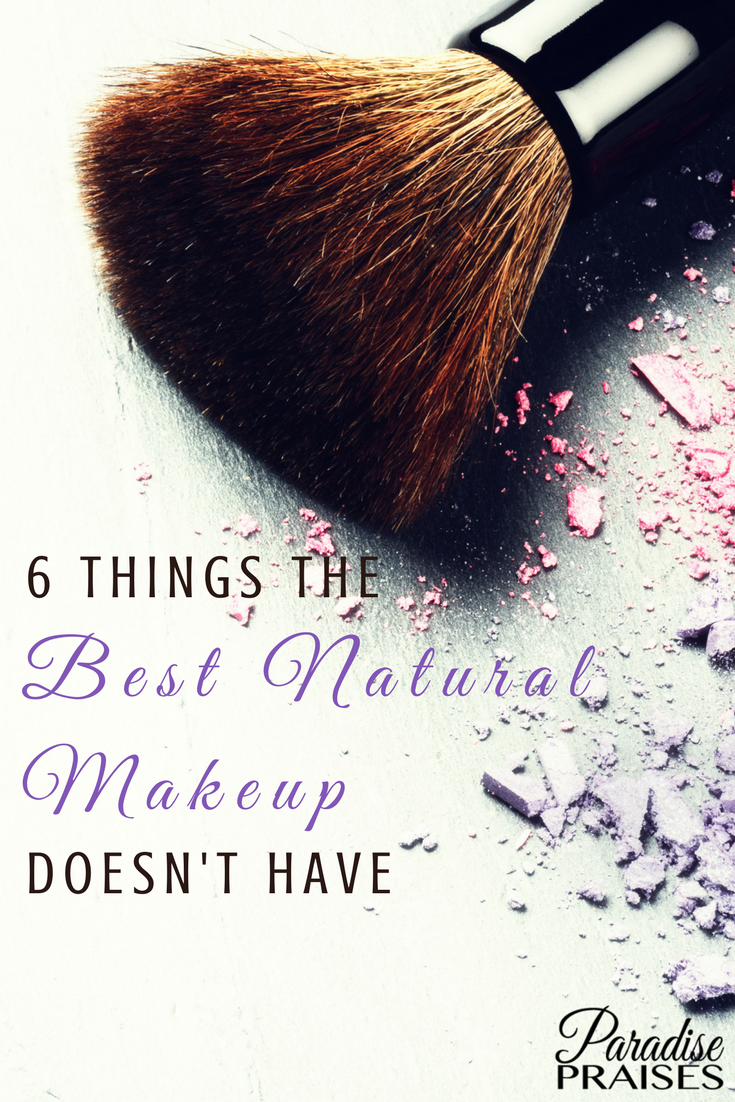 Things Makeup: 6 Things The Best Natural Makeup Doesn't Have