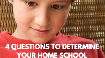 4 Questions to Determine Home School Essentials