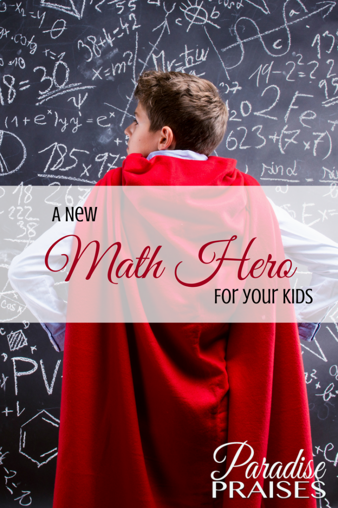 a new math hero for your kids, paradisepraises.com and math online